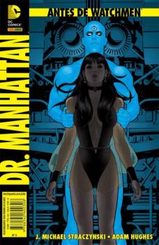 Antes de Watchmen - Dr. Manhattan - Vol. 4